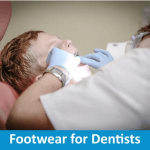 Footwear for Dentists