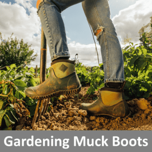 Muck Boots for Gardening